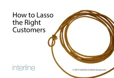 How to lasso the right customers