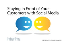 Staying in front of your customers with social media